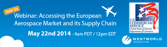 Accessing the European Aerospace Market and its Supply Chain Webinar